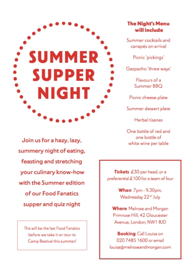 MELROSE AND MORGAN'S SUMMER SUPPER NIGHT IN PRIMROSE HILL, 22 JULY