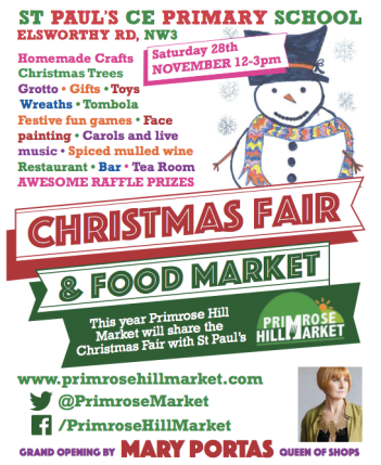 ST PAUL'S SCHOOL/PRIMROSE HILL MARKET CHRISTMAS FAIR AND FOOD MARKET, WITH APPEARANCE BY MARY PORTAS.